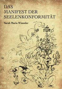 Das Manifest der Seelenkonformität