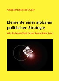 Elemente einer globalen politischen Strategie