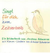 Singt für dich zum Zeitvertreib