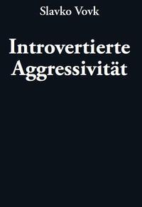 Introvertierte Aggressivität