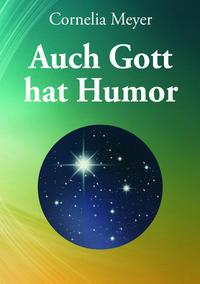 Auch Gott hat Humor