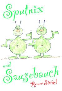 Sputnix und Sausebauch