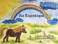 Das Regenbogenpony