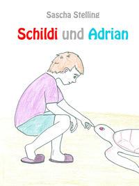 Schildi und Adrian