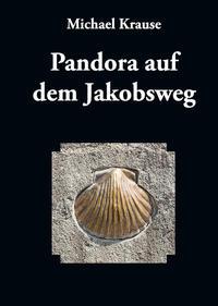 Pandora auf dem Jakobsweg