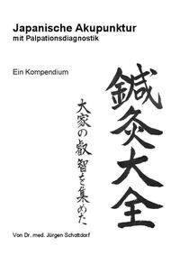 Japanische Akupunktur mit Palpationsdiagnostik