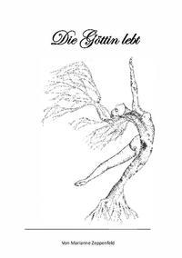 """Die Göttin lebt"""