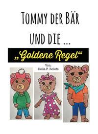 Tommy der Bär und Die ...