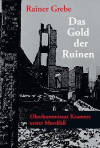 Das Gold der Ruinen