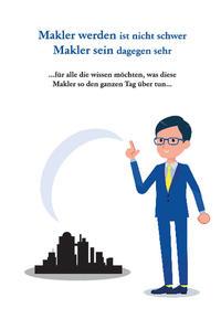 Makler werden ist nicht schwer Makler sein dagegen sehr