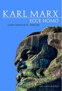 Karl Marx - Ecce Homo