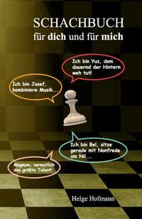 Schachbuch für dich und für mich