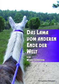 Das Lama vom anderen Ende der Welt