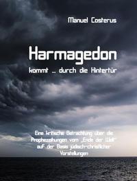 Harmagedon kommt ... durch die Hintertür