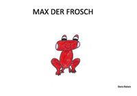 MAX DER FROSCH